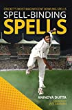 #2: Spell-binding Spells : Cricket's most magnificent bowling spells