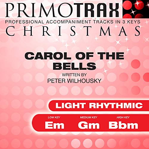 Carol of the Bells (Light Rhythmic) (Christmas Primotrax) (Performance Tracks) - EP -