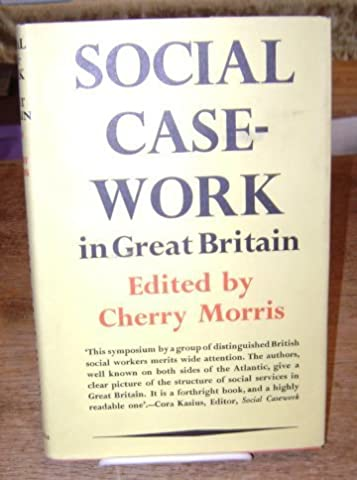 Social Case-Work in Great Britain