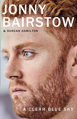 A Clear Blue Sky: A remarkable memoir about family, loss and the will to overcome por Jonny Bairstow