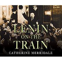 LENIN ON THE TRAIN           M