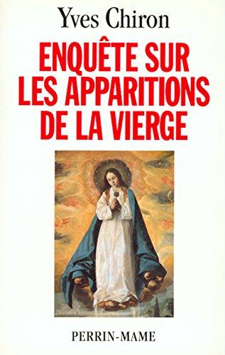ENQUETE APPARITIONS LA VIERGE