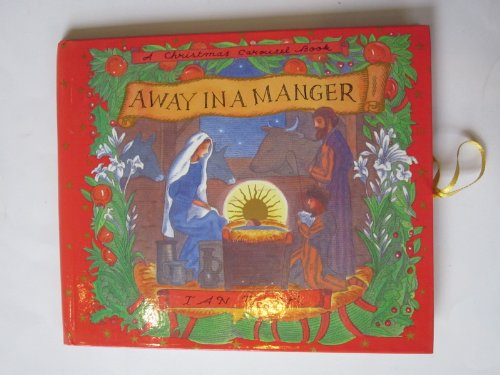 Away in a manger : a Christmas carousel book