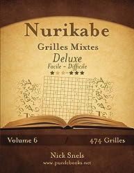Nurikabe Grilles Mixtes Deluxe - Facile à Difficile - Volume 6 - 474 Grilles