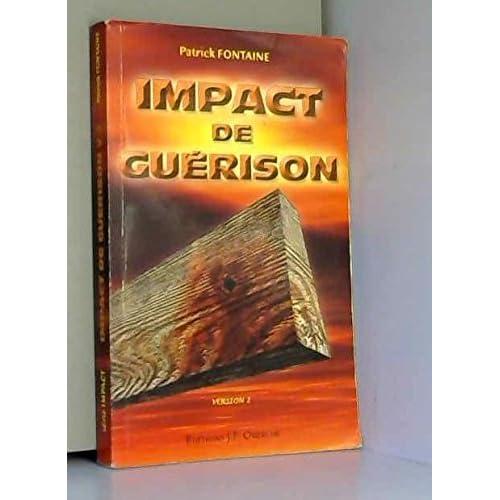 Impact de guérison (Série Impact)