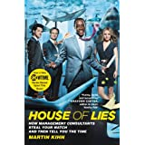 House of Lies: How Management Consultants Steal Your Watch and Then Tell You the Time (English Edition)