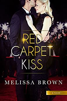 Red Carpet Kiss by [Brown, Melissa]