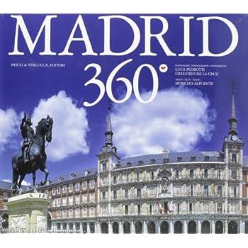 Madrid 360°. Ediz. Italiana, Spagnola E Inglese