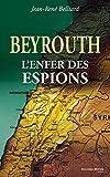 Image de Beyrouth, l'enfer des espions