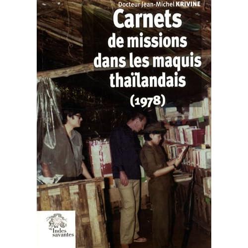 Carnets de mission dans les maquis thaïlandais (1978)