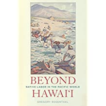 Beyond Hawai'i: Native Labor in the Pacific World