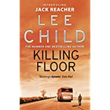 Killing Floor (Jack Reacher, Book 1)