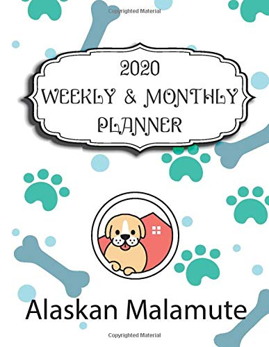 2020 Alaskan Malamute Planner : Weekly & Monthly with Password list, Journal calander for Alaskan Malamute owner ,8.5×11…
