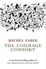 The Courage Consort Paperback