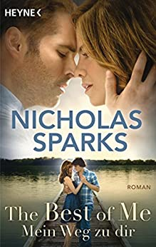 The Best of Me - Mein Weg zu dir: Roman (German Edition) par [Sparks, Nicholas]