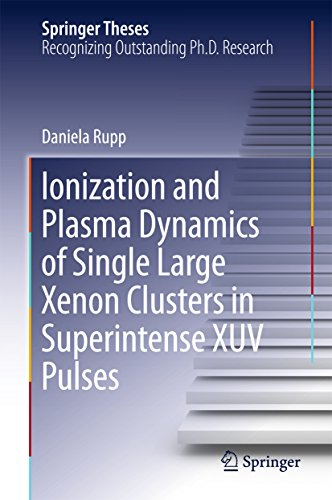 Plasma-single (Ionization and Plasma Dynamics of Single Large Xenon Clusters in Superintense XUV Pulses (Springer Theses) (English Edition))