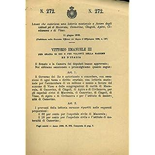 che autorizza una lotteria nazionale a favore degli istituti pii di Macerata, Camerino, Cingoli, Apiro, Civitanova e di Visso.