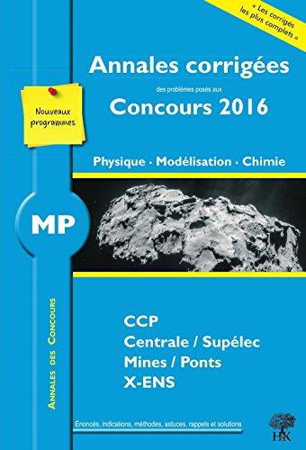 Annales des concours MP : Physique modélisation et chimie