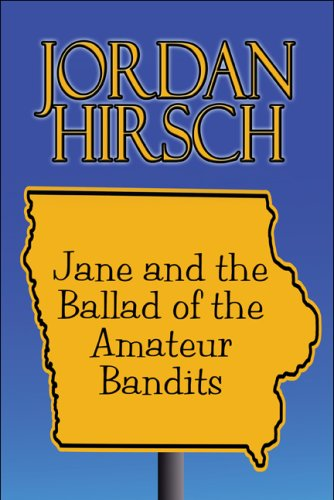Jane and the Ballad of the Amateur Bandits Cover Image