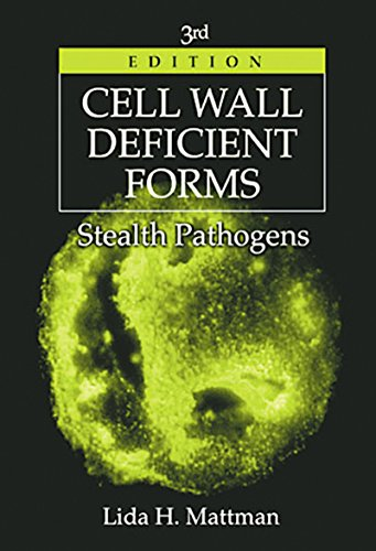 Cell Wall Deficient Forms: Stealth Pathogens (English Edition)