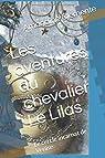 Les aventures du chevalier Le Lilas : Le cercle incarnat de Venise par Clemente