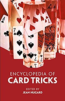 Encyclopedia of Card Tricks (Dover Magic Books) by [Hugard, Jean]