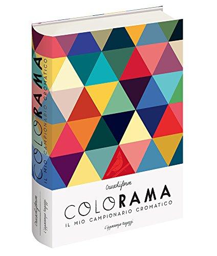 Colorama. Il mio dizionario cromatico