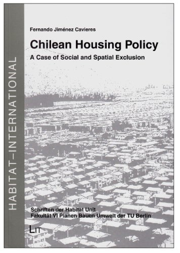 Chilean Housing Policy (Habitat - International: Schriften Der Habitat Unit, Fakultat VI Planen Bauen Umwelt Der Tu Berlin)