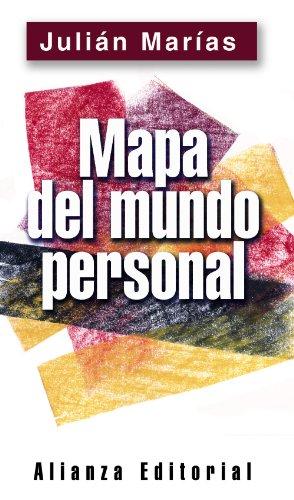 Mapa del mundo personal/Map of the Pesonal World por Julian Marias