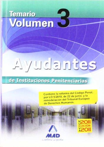Ayudantes De Instituciones Penitenciarias. Temario. Volumen Iii