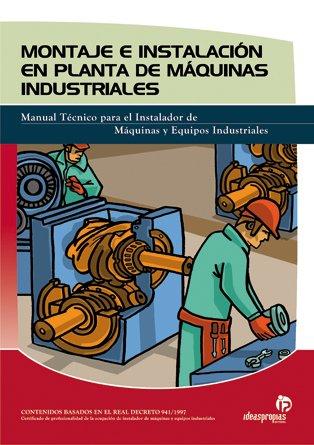 Montaje e instalación en planta de máquinas industriales (Electricidad y electrónica) por Pablo Comesaña Costas