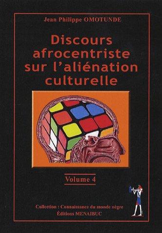 Discours afrocentriste sur l'aliénation culturelle