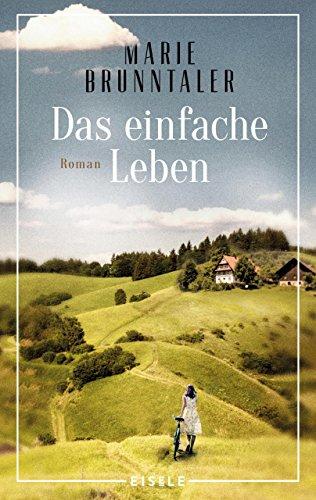 Das einfache Leben: Roman