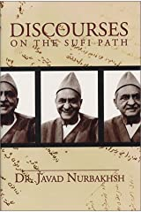 Discourses on the Sufi Path Hardcover