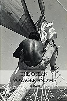 The Ocean Voyager and Me (English Edition) von [Beach, Di]