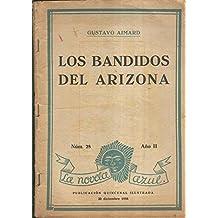 La novela azul numero 28: Los bandidos del arizona