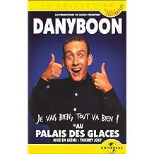Dany Boon :  Je vais bien, tout va bien ! - Au Palais des galces