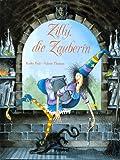 Zilly die Zauberin - Valerie Thomas