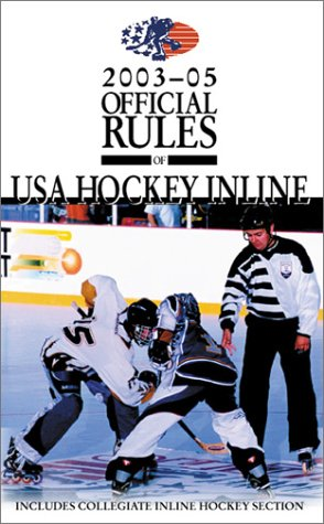 The Official Rules of USA Hockey Inline (OFFICIAL RULES OF INLINE HOCKEY) por Triumph Books