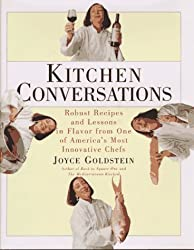 Kitchen Conversations: Robust Recipes and Flavor Secrets from One of America's Best Chefs Hardcover January, 1997
