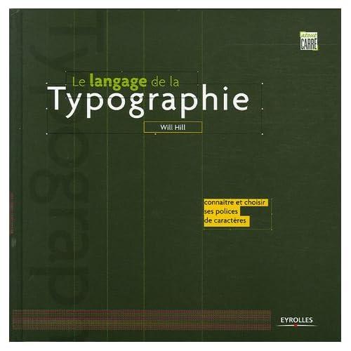 Le langage de la typographie: Connaître et choisir ses polices de caractères