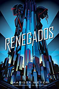 Renegados par Meyer