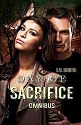Day of Sacrifice Omnibus by S. W. Benefiel (2012-05-29)