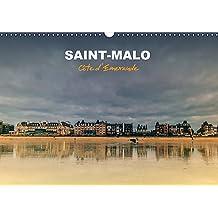 Saint-Malo, Cote D'emeraude 2017: Saint-Malo, La Cite Corsaire, Berceau De Francois-Rene Chateaubriand Et De Jacques Cartier