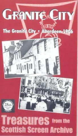 granite-city-aberdeen-1906-vhs