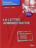 La lettre administrative - Entrainement - Catégorie C...