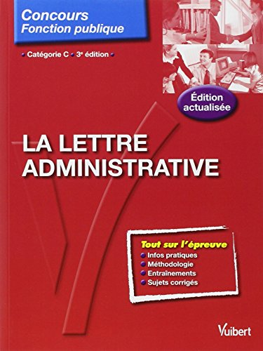 La lettre administrative - Entrainement - Catégorie C par Françoise Epinette