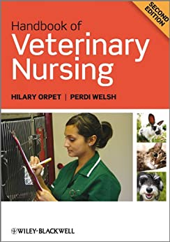 Handbook of Veterinary Nursing by [Orpet, Hilary, Welsh, Perdi]
