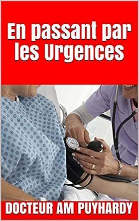 http://uneenviedelivres.blogspot.fr/2017/09/en-passant-par-les-urgences.html