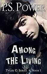 Among the Living (Tyler G Book 1) (English Edition)
